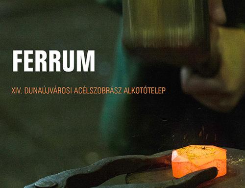Ferrum – XIV. Dunaújvárosi Acélszobrász Alkotótelep